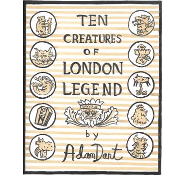 Ten Creatures of London Legend
