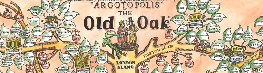 Adam Dant - Argotopolis The Map of London Slang - courtesy of TAG Fine Arts